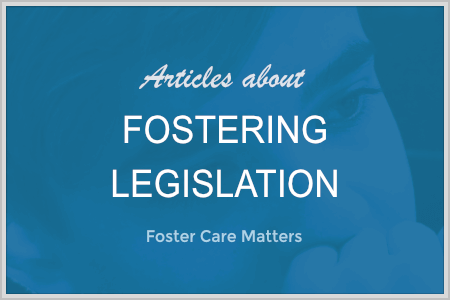 Articles about Fostering Legislation